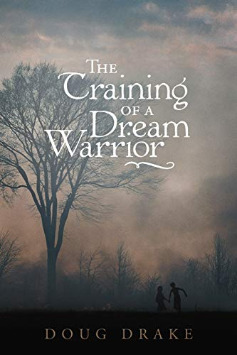 9781449761011: The Training of a Dream Warrior