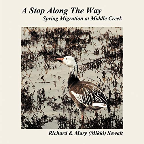 9781449763848: A Stop Along The Way: Spring Migration at Middle Creek