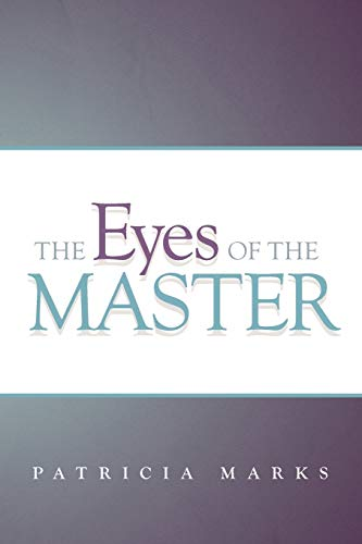 9781449765156: The Eyes of the Master