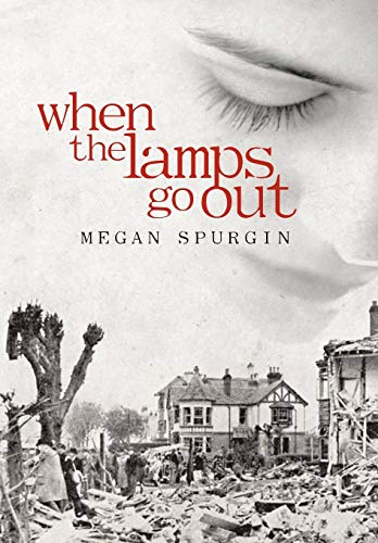 When the Lamps Go Out: Megan Spurgin