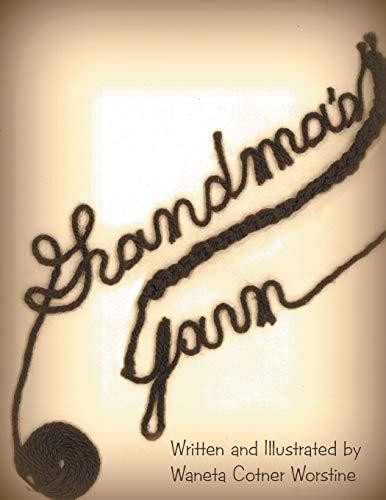 Grandma's Yarn: WestBowPress
