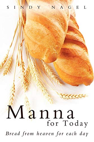 9781449767044: Manna for Today: Bread from Heaven for Each Day