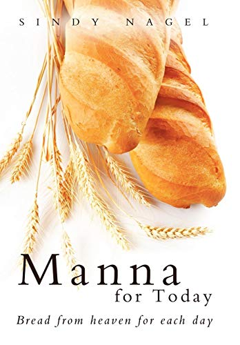 9781449767051: Manna for Today: Bread from Heaven for Each Day