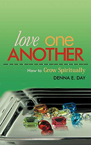 9781449767921: Love One Another: How to Grow Spiritually