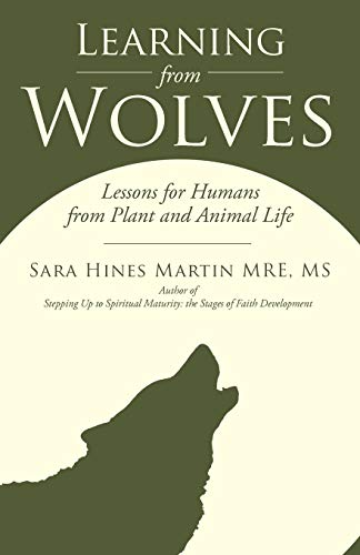 9781449768171: Learning from Wolves: Lessons for Humans from Plant and Animal Life
