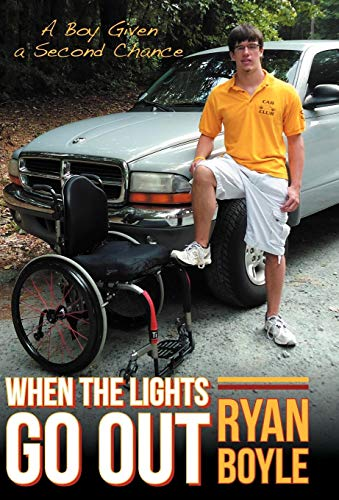 When the Lights Go Out: A Boy Given a Second Chance: Boyle, Ryan