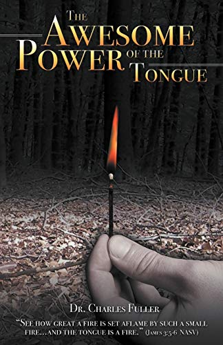 9781449769864: The Awesome Power of the Tongue