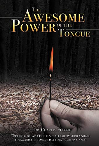 9781449769871: The Awesome Power of the Tongue