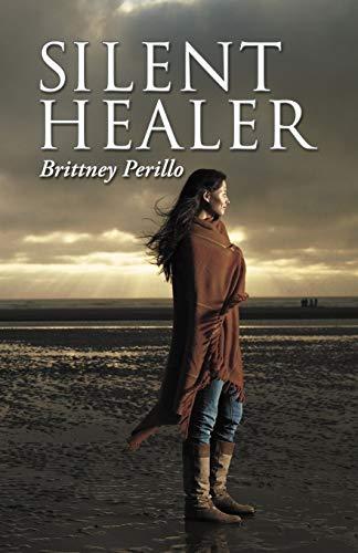 9781449769932: Silent Healer