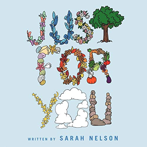Just For You: Sarah Nelson