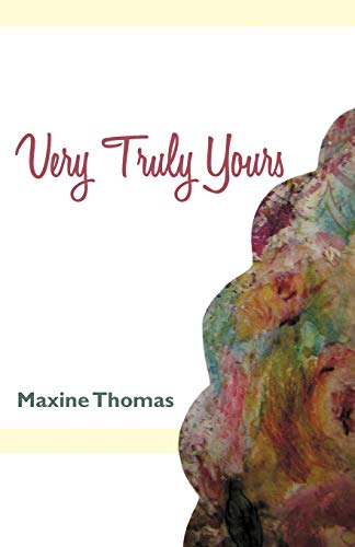 Very Truly Yours: Maxine Thomas