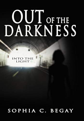 9781449771560: Out of the Darkness: Into the Light