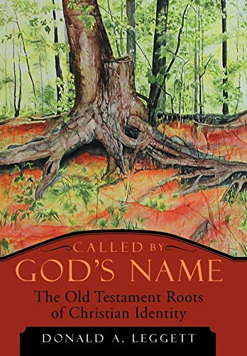 9781449771850: Called by God's Name: The Old Testament Roots of Christian Identity