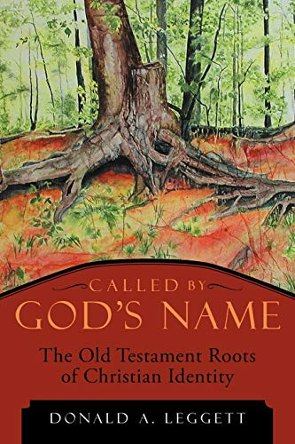 9781449771867: Called by God's Name: The Old Testament Roots of Christian Identity