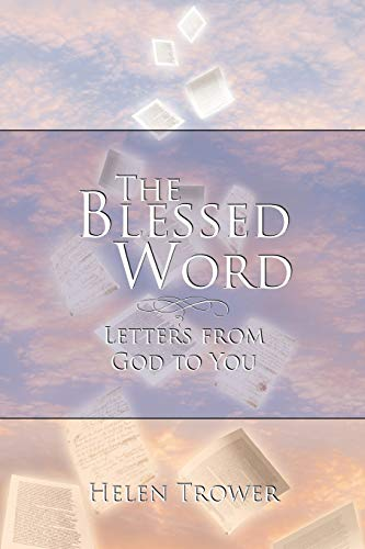 9781449773052: The Blessed Word: Letters from God to You