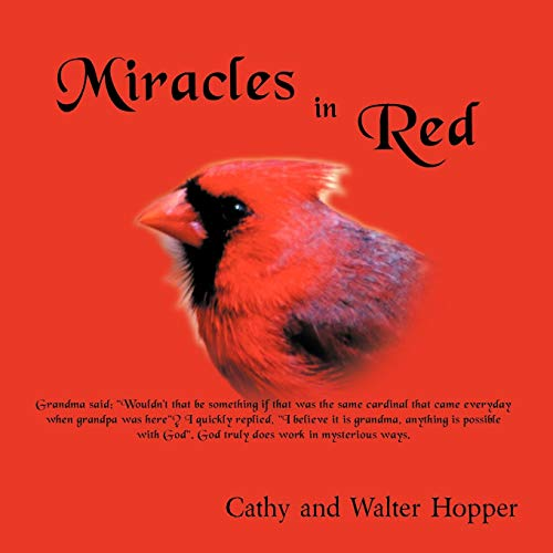 Miracles in Red: Cathy and Walter Hopper