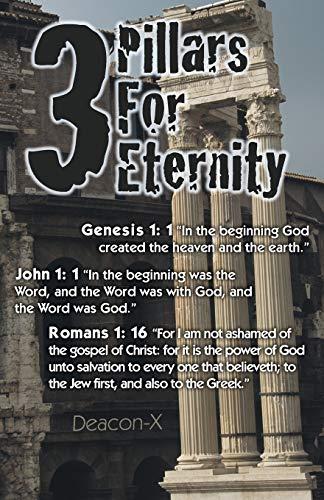9781449775025: 3 Pillars For Eternity