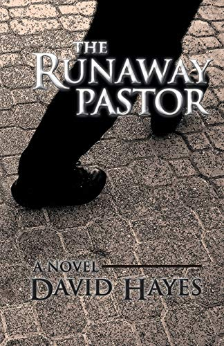 The Runaway Pastor: A Novel: David Hayes
