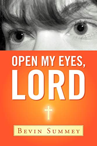 9781449776596: Open My Eyes, Lord