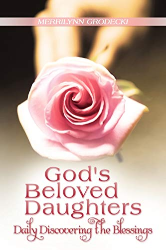 9781449777333: God's Beloved Daughters: Daily Discovering the Blessings