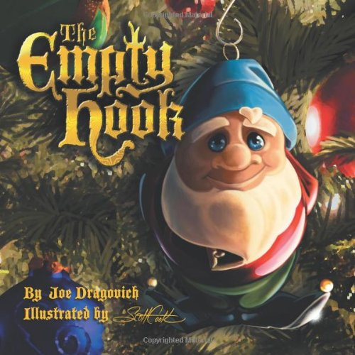 The Empty Hook: An Ornament's Tale: Dragovich, Joe