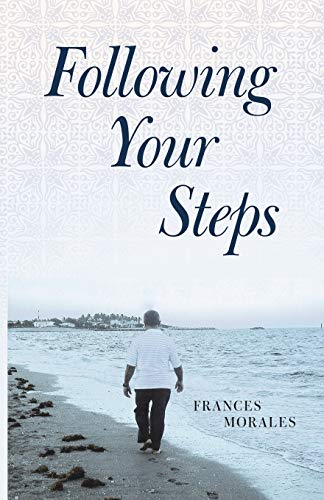 Following Your Steps: Frances Morales