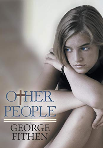 Other People: Fithen, George