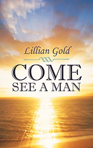 Come, See a Man: Lillian Gold