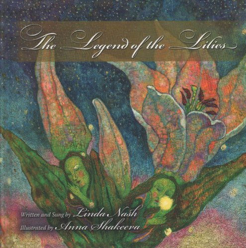 The Legend of the Lilies: Nash, Linda