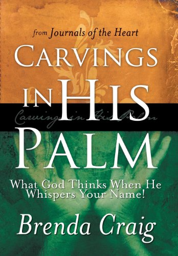 9781449784904: Carvings in His Palm: What God Thinks When He Whispers Your Name!