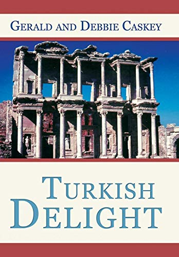Turkish Delight: Gerald And Debbie Caskey
