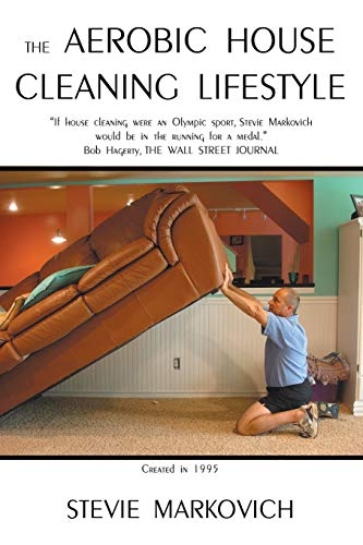 9781449787523: The Aerobic House Cleaning Lifestyle