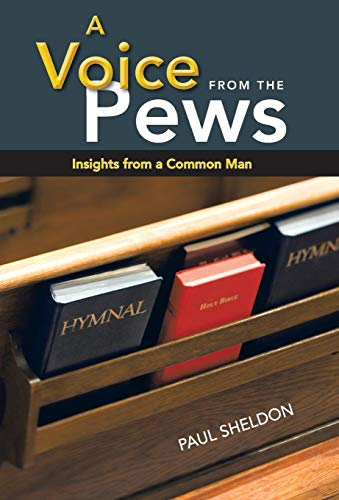 9781449793234: A Voice from the Pews: Insights from a Common Man