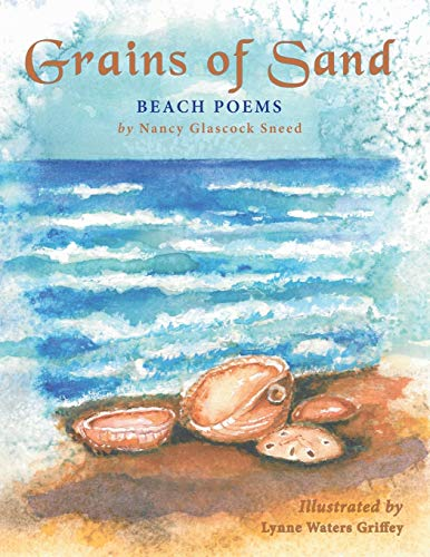 Grains of Sand Beach Poems: Nancy Glascock Sneed