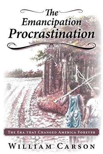 9781449796457: The Emancipation Procrastination