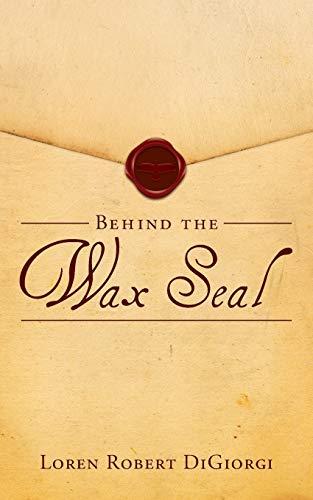 9781449798000: Behind the Wax Seal