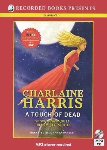 A Touch of Dead (Sookie Stackhouse: The: Harris, Charlaine