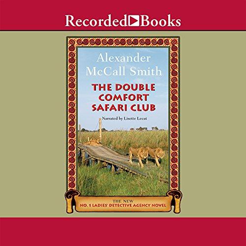 Double Comfort Safari Club: Alexander McCall Smith