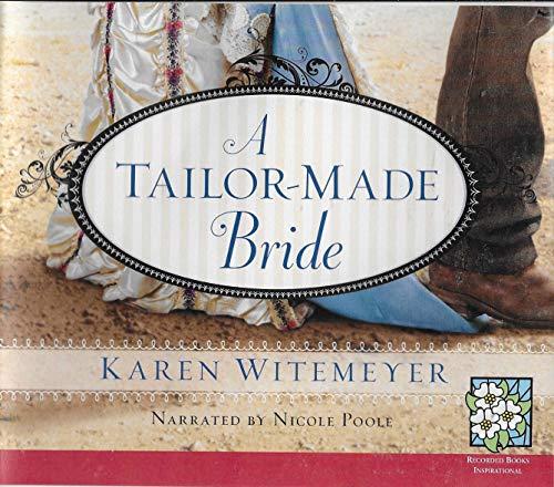 9781449830359: A Tailor-Made Bride