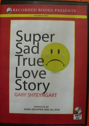 9781449831042: Super Sad True Love Story