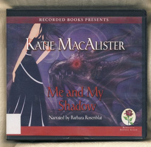 9781449834807: Me and My Shadow: a Novel of the Silver Dragons, 9 CDs [Complete & Unabridged Audio Work]