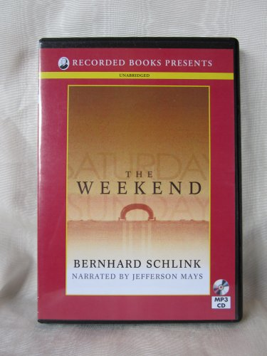 The Weekend (Unabridged) (1449846041) by Bernhard Schlink