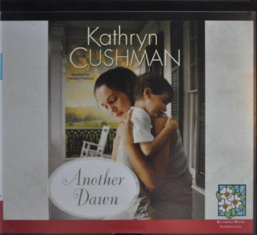 Another Dawn: Kathryn Cushman