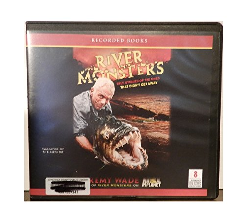 9781449854973: River Monsters - True Stories of the Ones That Didn't Get Away (Unabridged Audio CD)