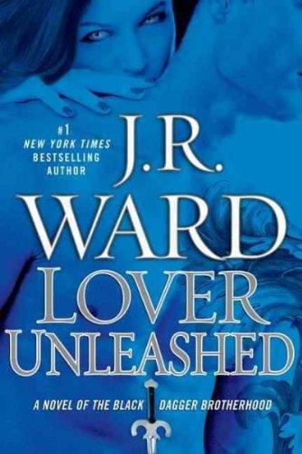 9781449856519: Lover Unleashed (Black Dagger Brotherhood, Book 9)