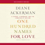 One Hundred Names for Love - Unabridged Audio Book on CD