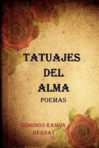 9781449900915: Tatuajes del Alma: Poemas de amor