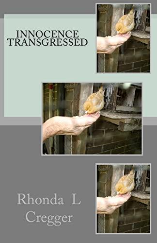 Innocence Transgressed: Rhonda L Cregger