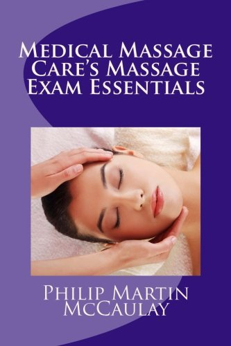 9781449902117: Medical Massage Care's Massage Exam Essentials