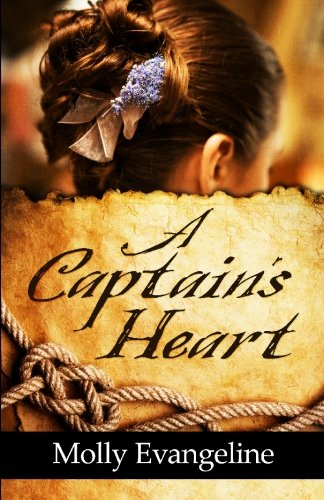 9781449902780: A Captain's Heart: Pirates & Faith, Book 3